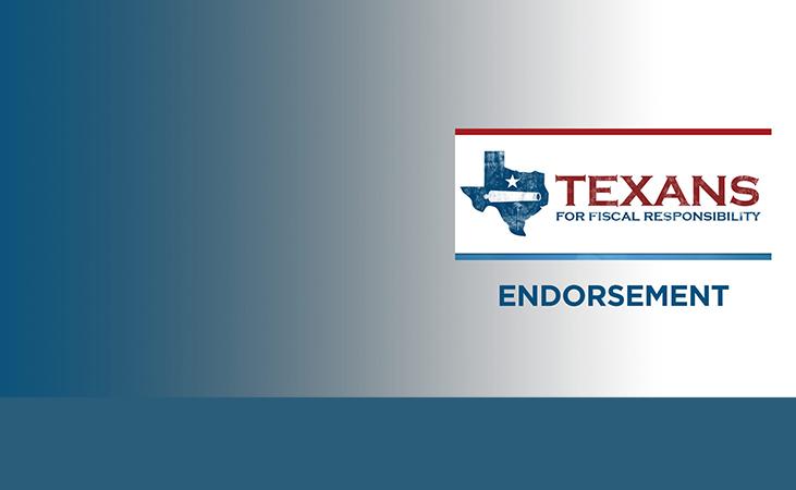Texans for Fiscal Responsibility Endorsements