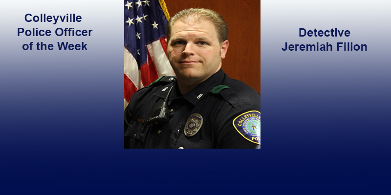 Colleyville Police Officer of the Week Det. Filion...Recent Arrests as Reported by the Colleyville Police Department