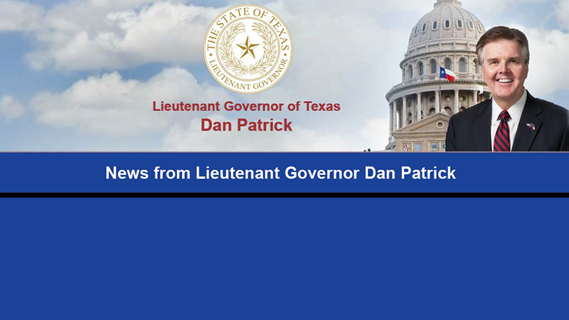 A Special Message From Lieutenant Governor Dan Patrick