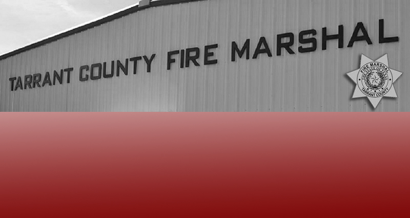 Tarrant County Fire Marshall News Release