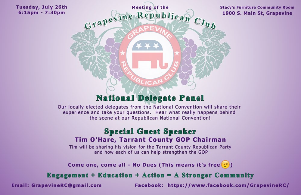 Grapevine Republican Club meeting July 26; 6:15 pm - 7:30pm