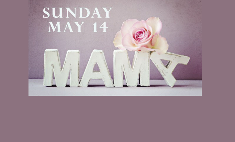 Southlake Square Reminder of Mother's Day May 14th