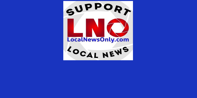 Advertisers and Generous Donors are the Lifeline to Keep LocalNewsOnly.com covering Local News.