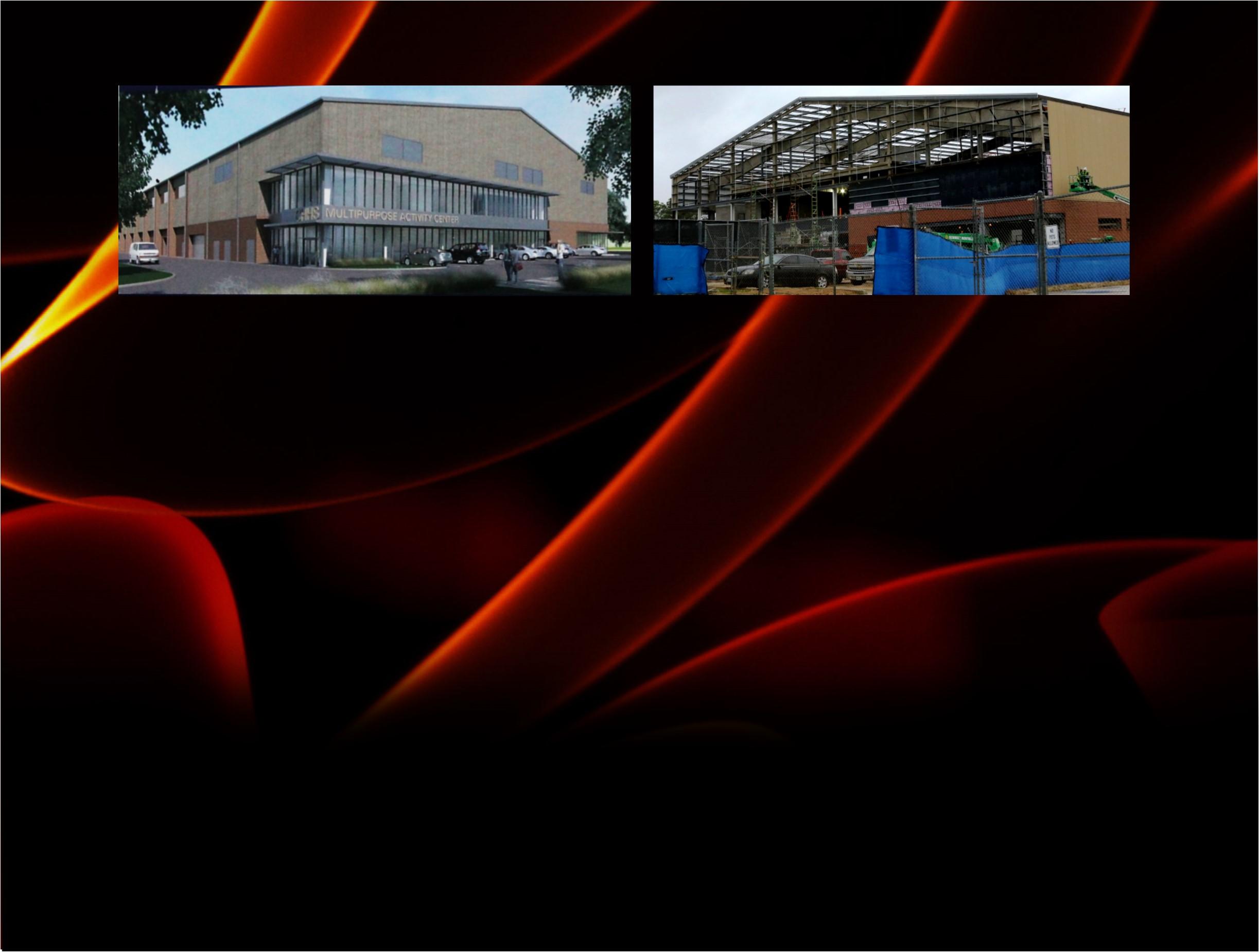 February 20, 2018 - - CHHS Multipurpose Activity Center Construction Update