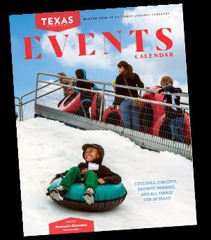 Texas Magazine Request Your Events for March, April and May..Deadline November 30