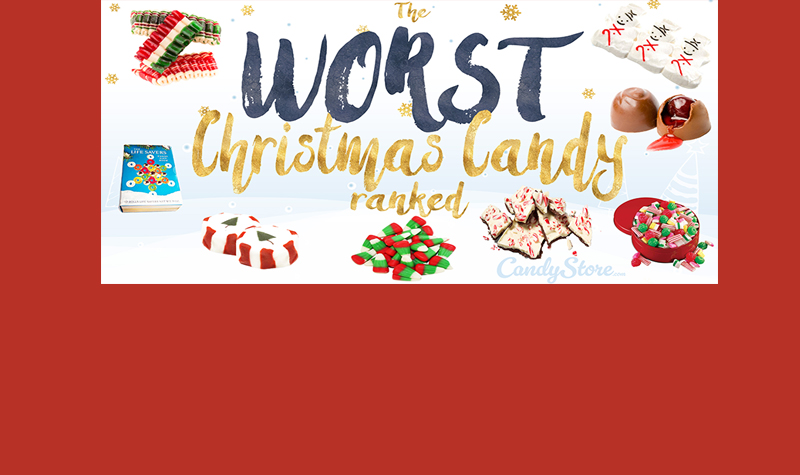 Worst Christmas Candy